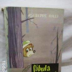 Libros de segunda mano: G. COLLI : FÁBULA EN EL BOSQUE (MIS PRIMEROS CUENTOS MOLINO, ILUSTRACIONES DE A. PULVIRENTI. Lote 68968185