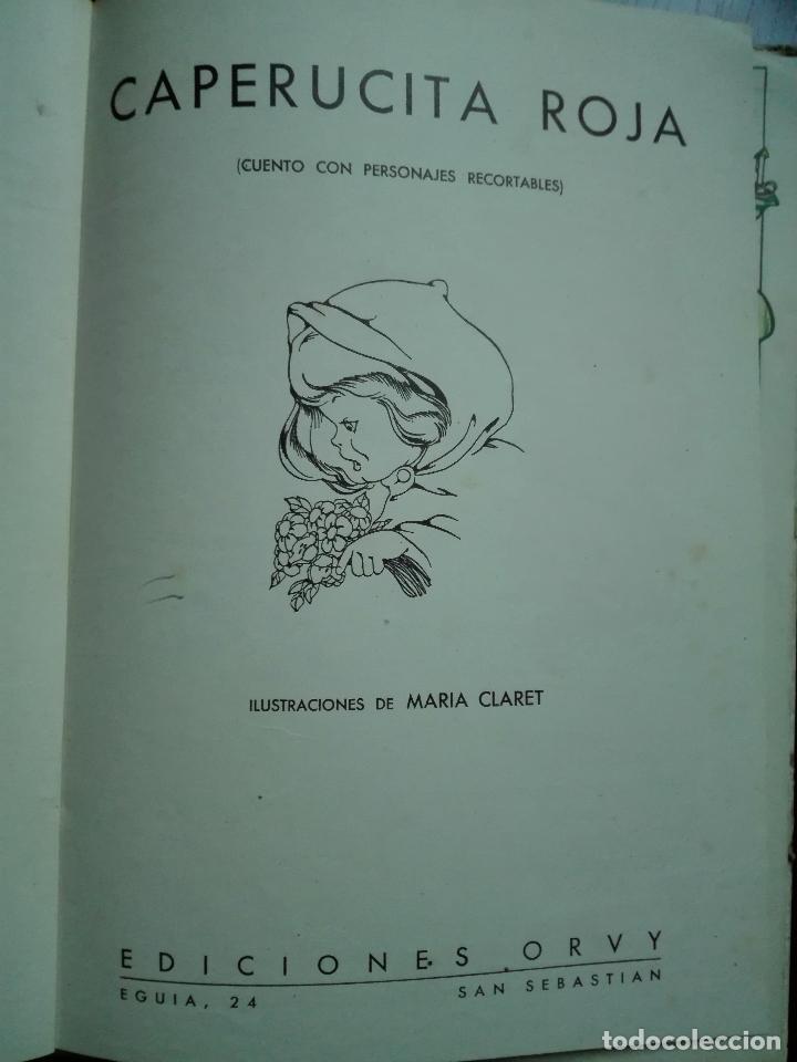 Libros de segunda mano: CAPERUCITA ROJA - CUENTO CON SUPLEMENTOS RECORTABLES - EDICIONES ORVY - ILUSTR. MARIA CLARET - - Foto 2 - 69547049