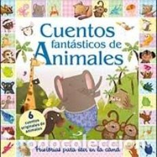 Libros de segunda mano: CUENTOS FANTÁSTICOS DE ANIMALES - AA.VV.. Lote 69815997