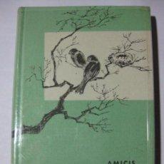 Libros de segunda mano: CORAZÓN - EDMUNDO DE AMICIS - EDITORIAL VERGARA - 1962 - CÍRCULO DE LECTORES. Lote 69884829
