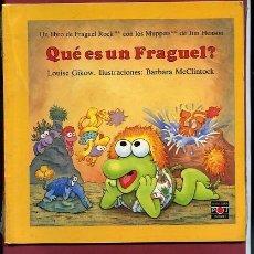 Libros de segunda mano: QUÉ ES UN FRAGUEL LIBRO DE FRAGUEL ROCK ILUSTRACIONES BARBARA MCCLINTOCK NN. Lote 96057882