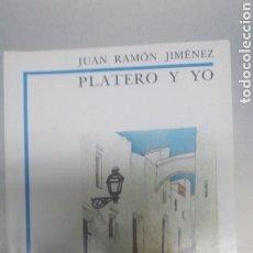 Libros de segunda mano: PLATERO Y YO . JUAN RAMON JIMENEZ. Lote 71137466