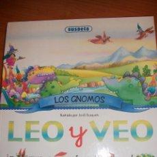 Libros de segunda mano: LOS GNOMOS, LEO Y VEO. ILUSTRADO POR JORDI BUSQUET. Lote 71423503
