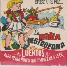 Libros de segunda mano: CUENTO, LA NIÑA DESTROZONA, ILUSTRACIONES DE RIPOLL. Lote 71836371
