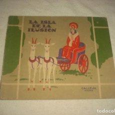 Libros de segunda mano: LA ISLA DE LA ILUSION . SATURNINO CALLEJA 1941. Lote 72131267