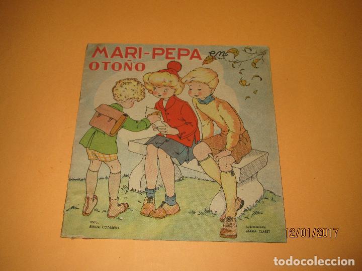 ANTIGUO CUENTO MARI-PEPA EN OTOÑO DE EMILIA COTARELO CON ILUSTRACIONES DE MARIA CLARET (Libros de Segunda Mano - Literatura Infantil y Juvenil - Cuentos)