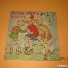 Libros de segunda mano: ANTIGUO CUENTO MARI-PEPA EN OTOÑO DE EMILIA COTARELO CON ILUSTRACIONES DE MARIA CLARET. Lote 72262215