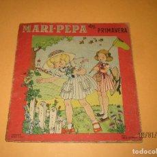 Libros de segunda mano: ANTIGUO CUENTO MARI-PEPA EN PRIMAVERA DE EMILIA COTARELO CON ILUSTRACIONES DE MARIA CLARET. Lote 72262283