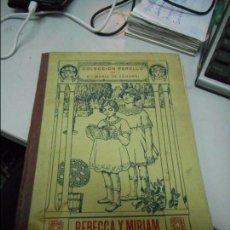 Libros de segunda mano: REBECCA Y MIRIAM. Lote 72891707
