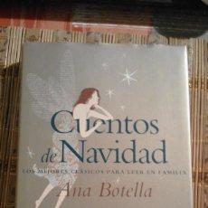 Libros de segunda mano: CUENTOS DE NAVIDAD - ANA BOTELLA - INCLUYE CD CON TRES CUENTOS LEÍDOS POR LA AUTORA. Lote 73832055