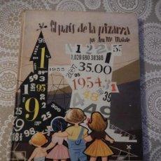 Libros de segunda mano: EL PAÍS DE LA PIZARRA - ANA MARÍA MATUTE - MIS PRIMEROS CUENTOS Nº5 - MOLINO. Lote 74261199