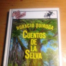 Libros de segunda mano: CUENTOS DE LA SELVA- HORACIO QUIROGA- EDICIONES GENERALES ANAYA- 1981. Lote 74458467