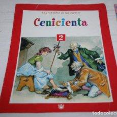 Libros de segunda mano: EL GRAN LIBRO DE LOS CUENTOS 2 CENICIENTA, RBA 1999. Lote 75765859