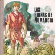 Libros de segunda mano: LAS RUINAS DE NUMANCIA - MARIA ISABEL MOLINA - LA BALLENA ALEGRE Nº 26 EDT. DONCEL - 1ª EDICIÓN, 19. Lote 75770859