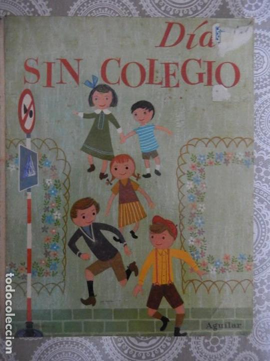 DIAS SIN COLEGIO. COLECCION GLOBO COLORES. AGUILAR (Libros de Segunda Mano - Literatura Infantil y Juvenil - Cuentos)