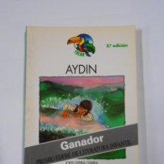 Libros de segunda mano - AYDIN. JORDI SIERRA I FABRA. COLECCION TUCAN Nº 44. EDEBE. TDK19 - 35521750