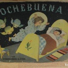 Libros de segunda mano: NOCHEBUENA , CONSTANCIO C. VIGIL - ILUSTRADO POR FEDERICO RIVAS . Lote 76837867