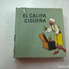 Libros de segunda mano: EL CALIFA CIGUEÑA-.LIBROS PEQUEÑINES-.EDITORIAL JUVENTUD-PRIMERA EDICION AÑO 1954-N. Lote 76894939