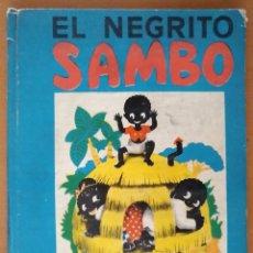 Libros de segunda mano: EL NEGRITO SAMBO EDITORIAL CERVANTES BARCELONA. Lote 76931781