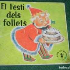 Libros de segunda mano: EL FESTI DEL FOLLETS, LLIBRES PUTXI 1960S MAGY LARISSA, ILUSTR. NANS VAN LEEUWEN, TRAD. PERE CALDERS. Lote 76944369