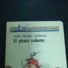 Libros de segunda mano: EL PIRATA VALIENTE,. Lote 77369129