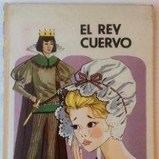 Libros de segunda mano: CUENTO ILUSTRADO. EL REY CUERVO. H. GRIMM. ILUSTRADO POR J. CORREAS. EDITORIAL MOLINO, 1965. Lote 77552037