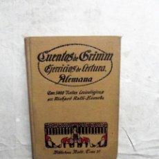 Libros de segunda mano: CUENTOS DE GRIMM EJERCICIOS DE LECTURA ALEMANA CON 5000 NOTAS LEXICOLOGICAS RICHARD RATTI. Lote 77819597