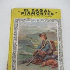 Libros de segunda mano: COLECCIÓN MIS PRIMEROS CUENTOS Nº 48 - EL ZAGAL PIAMONTÉS - PAOLO REYNAUDO - 1950. Lote 77982913