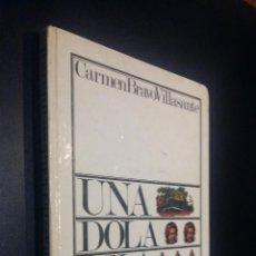 Libros de segunda mano: UNA DOLA TELA CATOLA / EL LIBRO DEL FOLKLORE INFANTIL / CARMEN BRAVO VILLASANTE. Lote 78241773
