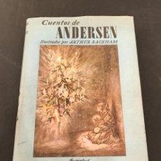 Libros de segunda mano: CUENTOS DE ANDERSEN. ILUSTRADOS POR ARTHUR RACKHAM. EDITORIAL JUVENTUD. Lote 78402129