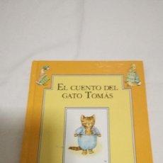 Libros de segunda mano: 6-EL CUENTO DEL GATO TOMAS-BEATRIX POTTER. Lote 79364317