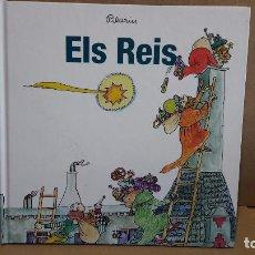 Libros de segunda mano: FESTES I TRADICIONS DE CATALUNYA / ELS REIS / PILARIN BAYÉS / EDICIONS 62 - 2016.. Lote 159243330