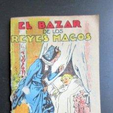 Libros de segunda mano: CUENTO DE CALLEJA. EL BAZAR DE LOS REYES MAGOS. SERIE XI TOMO Nº207. Lote 79850229