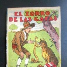 Libros de segunda mano: CUENTO DE CALLEJA. EL ZORRO DE LAS GAFAS. SERIE XI TOMO Nº204. Lote 79850501