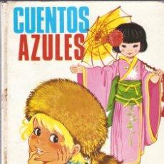 Libros de segunda mano: CUENTOS AZULES - VOL. 6. - EDUARDO SOTILLOS Y MARIA PASCUAL - ED. TORAY - 1977. Lote 80137541