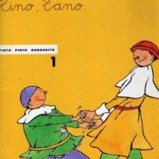 Libros de segunda mano: TINO, TANO.PINTO PINTO GORGORITO . EDITORIAL ONDA. Lote 143338724