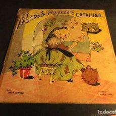 Libros de segunda mano: MARI PEPA EN CATALUÑA (C4). Lote 82112624
