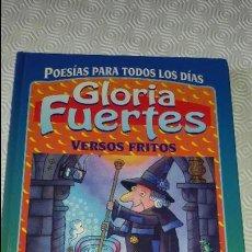 Libros de segunda mano: GLORIA FUERTES. VERSOS FRITOS.. Lote 82232724