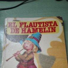 Libros de segunda mano: BONITO LIBRO DE LA COLECCION BUENOS DIAS DEL FLAUTISTA DE HAMELIN AÑO 1978. Lote 82263104