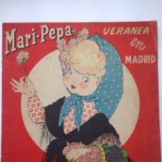 Libros de segunda mano: MARI PEPA VERANEA EN MADRID. Lote 82625404
