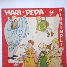 Libros de segunda mano: MARI PEPA Y PIRRINPLÍN. Lote 82625942