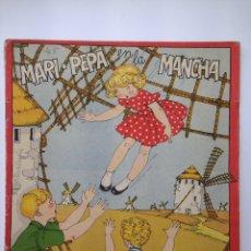 Libros de segunda mano: MARI PEPA EN LA MANCHA. Lote 115200084
