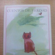 Libros de segunda mano: CUENTOS DE VERDAD (EDITORIAL ESCUELA ESPAÑOLA). Lote 83563572