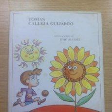 Libros de segunda mano: GIRASOL (TOMAS CALLEJA GUIJARRO) (EDITORIAL ESCUELA ESPAÑOLA). Lote 83563940