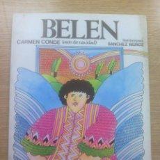 Libros de segunda mano: BELEN (CARMEN CONDE) (EDITORIAL ESCUELA ESPAÑOLA). Lote 83564088