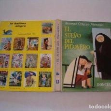 Libros de segunda mano: ANTONIO CEREZO MORENO. EL SUEÑO DEL PICONERO. RMT80031. . Lote 83935856