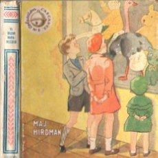 Libros de segunda mano: MAJ HIRDMAN : EL BAZAR MARAVILLOSO (HYMSA CASCABEL, 1947). Lote 84119724