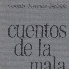 Libros de segunda mano: GONZALO TORRENTE MALVIDO. CUENTOS DE LA MALA VIDA. BARCELONA, ED. LA GAYA CIENCIA, 1980. Lote 84237424