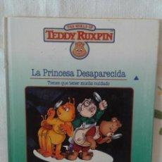 Libros de segunda mano: THE WORLD OF TEDDY RUXPIN. LA PRINCESA DESAPARECIDA. (ED. WORLDS OF WONDER). Lote 84982356