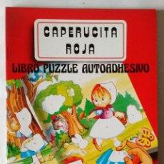 Libros de segunda mano: CAPERUCITA ROJA LIBRO PUZZLE AUTOADHESIVO SALDAÑA 1988 PRECIOSOS DIBUJOS NUEVO. Lote 85021860